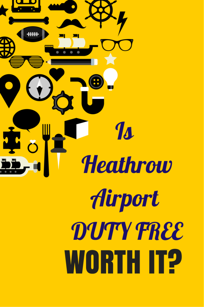 duty-free-heathrow-worth-it