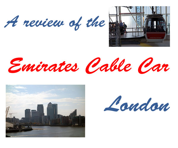 Emirates Cable Car Review