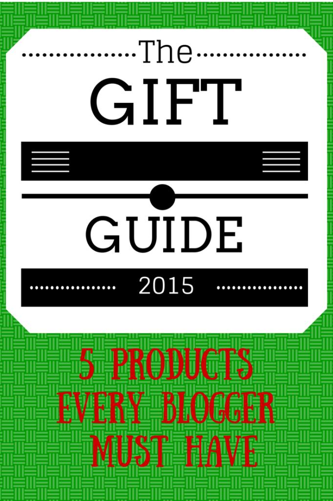 Blogger Gift Guide 2015