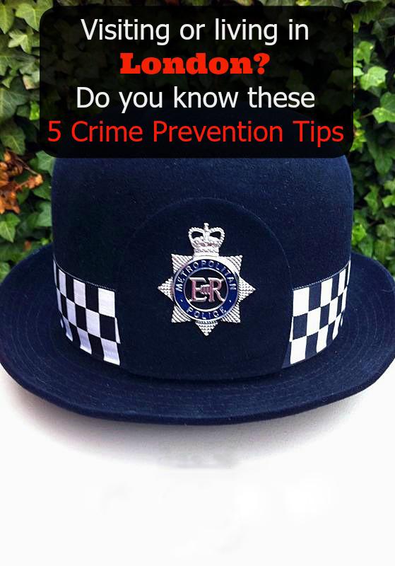 Crime Prevention Tips for London