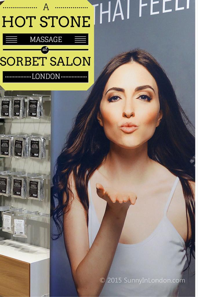 Sorbet Salon Review Muswell Hill London Hot Stone Massage
