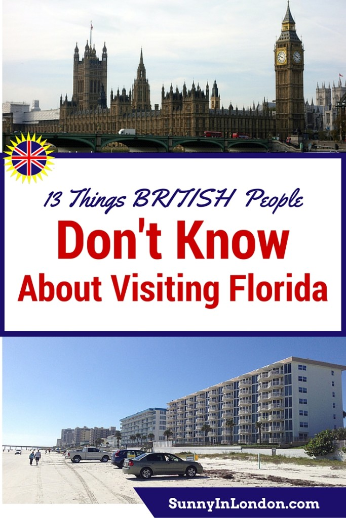 13 Things British People Need to Know about Visiting Florida