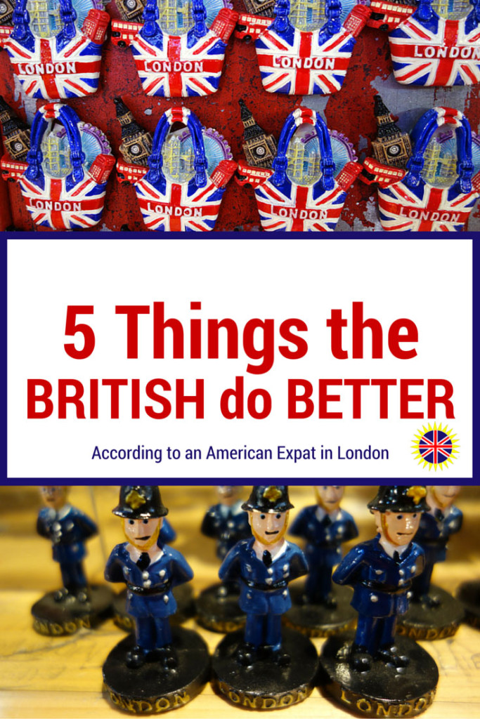 5 Things the British Do Better, a comparison of the UK vs USA from an American expat living in London