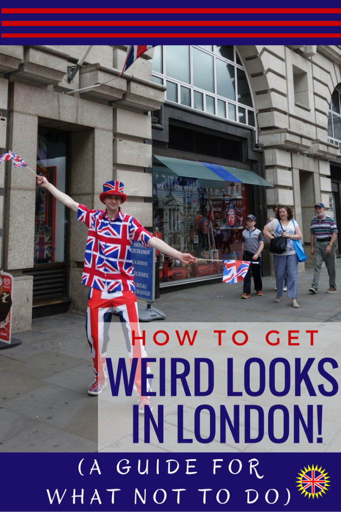 Visiting London Things to Do for Weird Looks